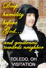 Go to the Visitation Sisters in Toledo, OH